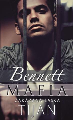 Bennett Mafia Zakázaná láska