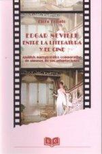 Edgar Neville entre la literatura y el cine