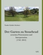 Der Garten zu Stourhead zwischen Präsentation und Interpretation (1742-2012)