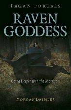 Pagan Portals - Raven Goddess - Going Deeper with the Morrigan
