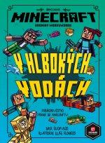 Minecraft Kroniky Woodswordu V hlbokých vodách