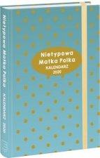 Kalendarz 2020 Nietypowa Matka Polka