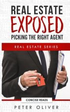Real Estate Exposed: Picking the Right Agent