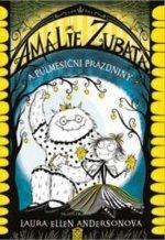 Amálie Zubatá a půlměsíční prázdniny