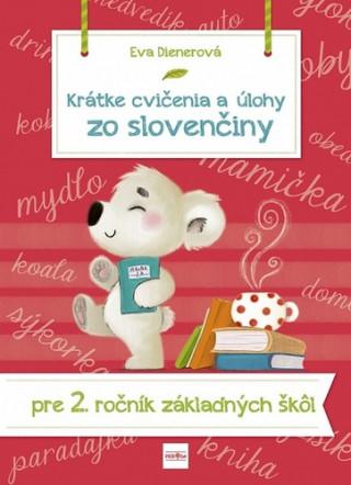 Krátke cvičenia a úlohy zo slovenčiny pre 2. ročník ZŠ