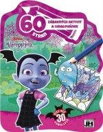 60 zábavných aktivit a omalovánek Vampirina