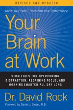 Your Brain at Work, Revised and Updated