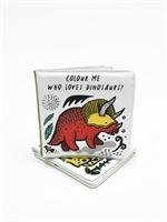 Colour Me: Who Loves Dinosaurs?