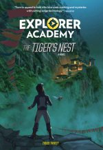 Explorer Academy: The Tiger's Nest (Book 5)