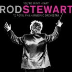 Rod Stewart: You're in My Heart 2LP