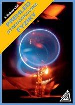 Přehled středoškolské fyziky