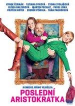 Poslední aristokratka DVD
