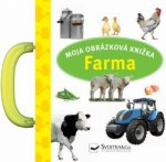 Moja obrázková knižka Farma