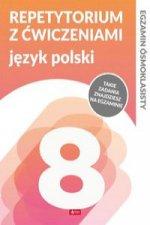 Egzamin ósmoklasisty Repetytorium z ćwiczeniami Język polski