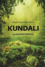 Kundali: La Ciudad Perdida