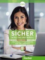 Sicher in Alltag und Beruf! C1.1. Kursbuch + Arbeitsbuch