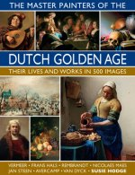 Master Painters of the Dutch Golden Age