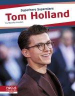 Superhero Superstars: Tom Holland