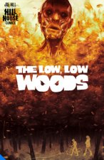 Low, Low Woods,  The