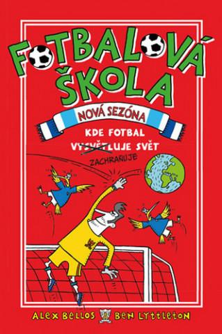 Fotbalová škola Nová sezóna