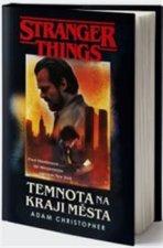 Stranger Things: Temnota na okraji města