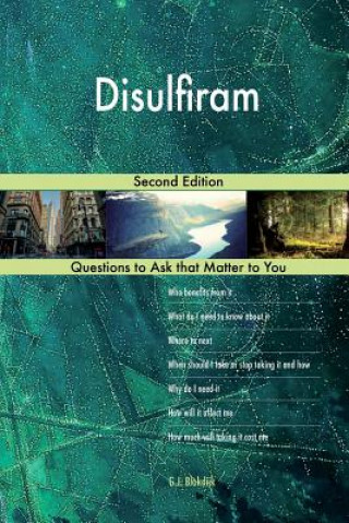 Disulfiram; Second Edition