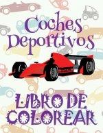 ✌coches Deportivos: Libro de Colorear ✎ ✌ Carros Deportivos ✎ Libro de Colorear Carros Colorear Ni os 5 A os ✍ Libro de Colorear Ni os ✌ Sports Cars B