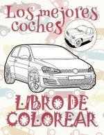 ✌ Los Mejores Coches ✎ Libro de Colorear Carros Colorear Ni os 4 A os ✍ Libro de Colorear Infantil: ✌ Best Cars Kids Coloring Book Coloring Book 8 Yea