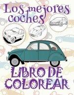 ✌ Los Mejores Coches ✎ Libro de Colorear Para Adultos Libro de Color: ✌ Best Cars Adults Coloring Book Cars Coloring Book Kid ✎ (Coloring Books Mini)