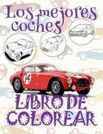 ✌ Los Mejores Coches ✎ Libro de Colorear Carros Colorear Ni os 9 A os ✍ Libro de Colorear Para Ni os: ✌ Best Cars Coloring Book Coloring Book Under 5