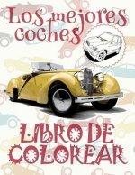 ✌ Los Mejores Coches ✎ Libro de Colorear Carros Colorear Ni os 5 A os ✍ Libro de Colorear Ni os: ✌ Best Cars Boys Coloring Book Coloring Books for Tee