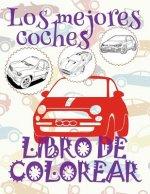 ✌ Los Mejores Coches ✎ Libro de Colorear Carros Colorear Ni os 4 A os ✍ Libro de Colorear Infantil: ✌ Best Cars Kids Coloring Book Coloring Books for