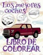 ✌ Los Mejores Coches ✎ Libro de Colorear Carros Colorear Ni os 9 A os ✍ Libro de Colorear Para Ni os: ✌ Best Cars Coloring Book Coloring Book for Chil