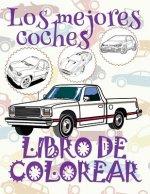 ✌ Los Mejores Coches ✎ Libro de Colorear Carros Colorear Ni os 8 A os ✍ Libro de Colorear Ni os: ✌ Best Cars Car Coloring Book for Boys 1 Coloring Boo