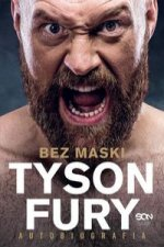 Tyson Fury Bez maski Autobiografia