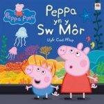Cyfres Peppa Pinc: Peppa yn y Sw Mor