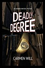 Deadly Degree: An Amanda Winters Mystery