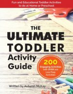 Ultimate Toddler Activity Guide