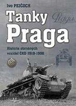 Tanky Praga - Historie obrněných vozidel ČKD 1918-1956