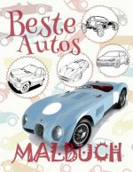 ✌ Beste Autos ✎ Malbuch Auto ✎ Malbuch 7 Jahre ✍ Malbuch 7 J hrige: ✎ Best Cars Cars Coloring Book Boys Coloring Book 8 Year Old ✎ (Coloring Books Nau