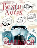 ✌ Beste Autos ✎ Malbuch ✍: Malbuch Autos ✎ Malbuch 8 Jahre ✍ Malbuch 8 J hrige ✌ Best Cars Coloring Book Cars Coloring Book Kids Easy ✎ (Coloring Book