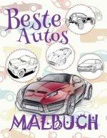 ✌ Beste Autos ✎ Malbuch Autos ✎ Malbuch AB 4 Jahre ✍ Malbuch Jungen AB 4: ✎ Best Cars Kids Coloring Book Coloring Book for Children ✎ (Coloring Book N