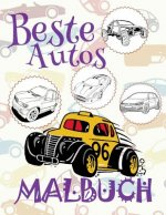 ✌ Beste Autos ✎ Malbuch Auto ✎ Malbuch AB 9 Jahre ✍ Malbuch Jungen AB 9: ✎ Best Cars Coloring Book Coloring Books for Teens ✎ (Coloring Book Naughty)