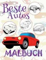 ✌ Beste Autos ✎ Malbuch Autos ✎ Malbuch AB 6 Jahre ✍ Malbuch Jungen AB 4: ✎ Best Cars Cars Coloring Book Boys Coloring Book for Kindergarten ✎ (Colori