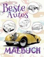 ✌ Beste Autos ✎ Malbuch ✍: Malbuch Autos ✌ Malbuch 4 Jahre ✍ Malbuch 4 J hrige ✎ Best Cars Girls Coloring Book Coloring Book Bulk for Kids ✎ (Coloring
