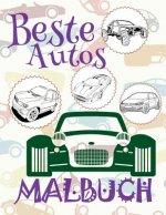 ✌ Beste Autos ✎ Malbuch Auto ✎ Malbuch 11 Jahre ✍ Malbuch 11 J hrige: ✎ Best Cars Girls Coloring Book Coloring Book Kindergarten ✎ (Coloring Book Mini