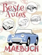 ✌ Beste Autos ✎ Malbuch Auto ✎ Malbuch Jungen ✍ Malbuch: ✎ Best Cars Coloring Book Cars Coloring Book 6 Year Old ✎ (Coloring Book Mini) Coloring Book