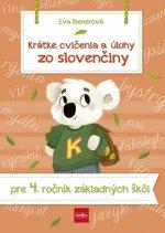 Krátke cvičenia a úlohy zo slovenčiny pre 4. ročník ZŠ