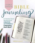 Girl's Guide To Bible Journaling
