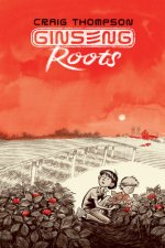 Ginseng Roots 1-6: Set of Issues 1-6